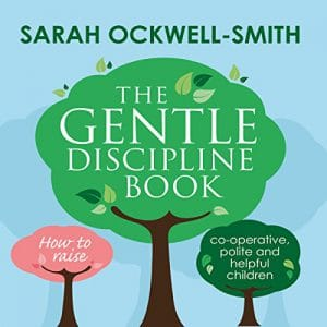Gentle Discipline Book How to raise co-operative, polite and helpful children Book Cover